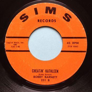 Bobby Barnett - Cheatin' Kathleen - Sims - Ex