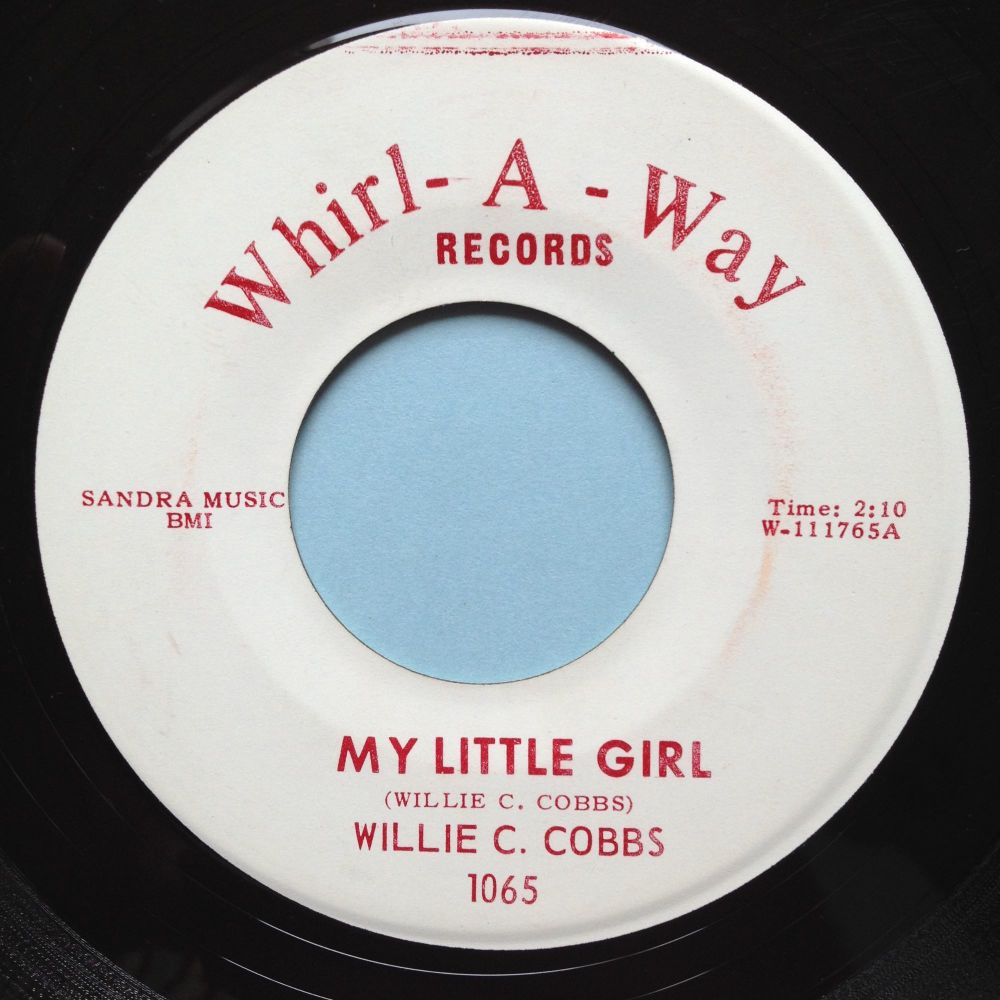 Willie Cobbs - My little girl - Whirl-A-Way - Ex-