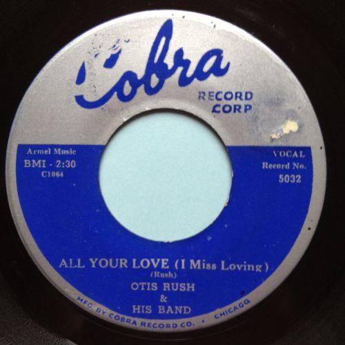 Otis Rush - All your love (I miss loving) - Cobra - Ex