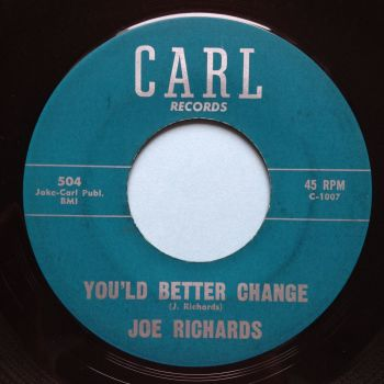 Joe Richards - You'ld better change - Carl - VG+