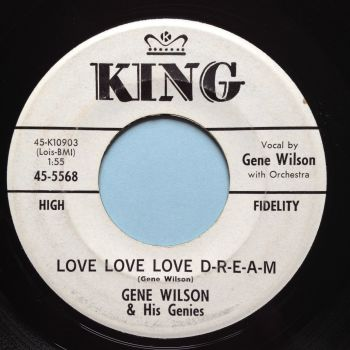 Gene Wilson - Love Love Love D-R-E-A-M - king promo - Ex-