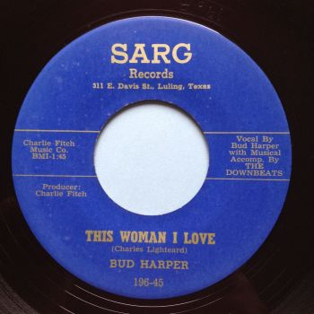 Bud Harper - This woman I love b/w Down the aisle - Sarg - M-