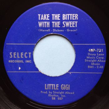 Little Gigi - Take the bitter with the sweet - Select - Ex