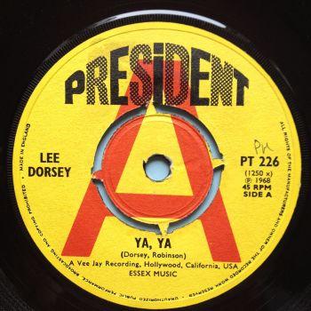 Lee Dorsey - Ya Ya b/w Give me you - U.K. President demo - Ex