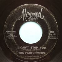 Performers - I can't stop you - Mirwood - VG+