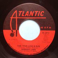 Barbara Lynn - Take your love and run - Atlantic - Ex-