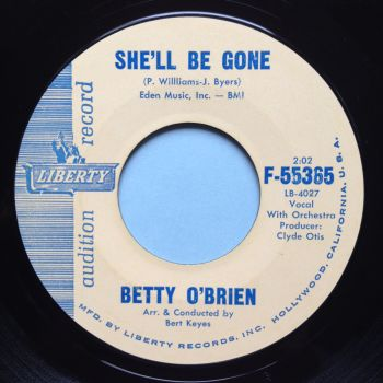 Betty O'Brien - She'll be gone - Liberty - Ex-