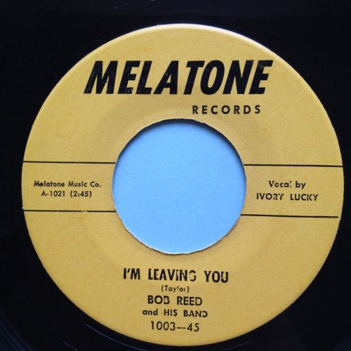 Bob Reed - I'm leaving you - Melatone - Ex