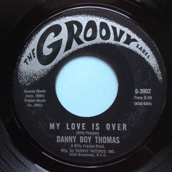 Danny Boy Thomas - My love is over - Groovy - Ex-