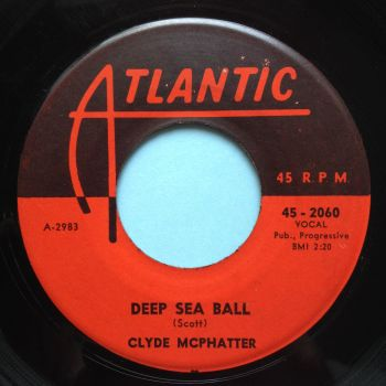 Clyde McPhatter - Deap Sea Ball - Atlantic - Ex-