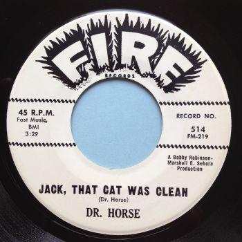 Dr. Horse - Jack, that cat was clean - Fire promo - Ex-