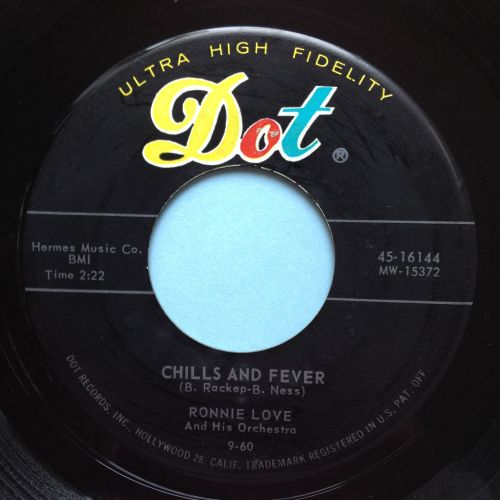 Ronnie Love - Chills and fever - Dot - Ex-