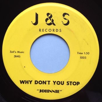 Johnnie - Why don't you stop - J&S - Ex