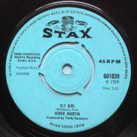 Derek Martin - Sly girl - UK Stax - Ex-