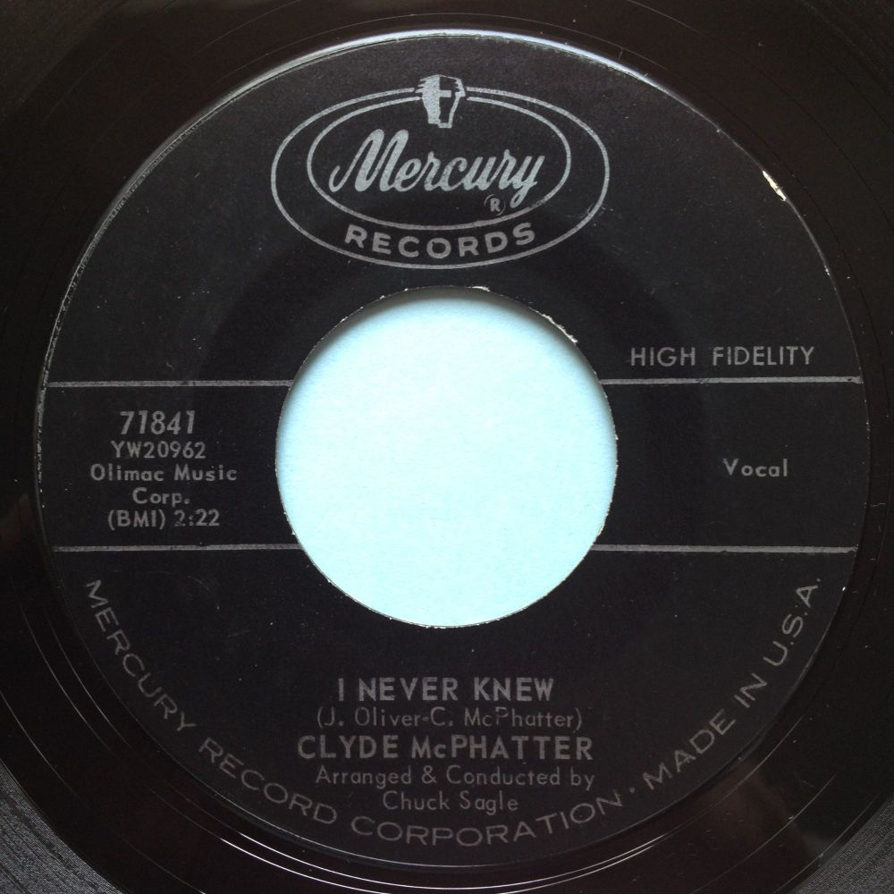 Clyde McPhatter - I never knew - Mercury - Ex
