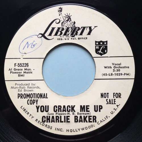 Charlie Baker - You crack me up - Liberty promo - Ex
