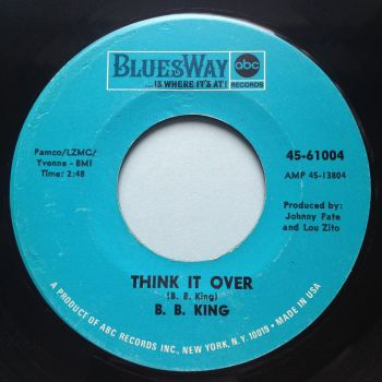 B. B. King - Think it over - Bluesway - Ex