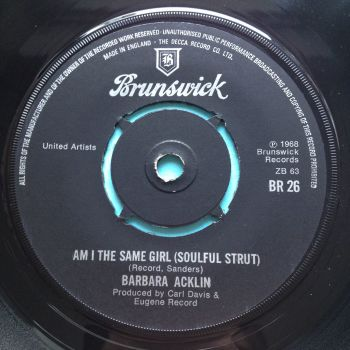 Barbara Acklin - Am I the same girl - UK Brunswick - Ex