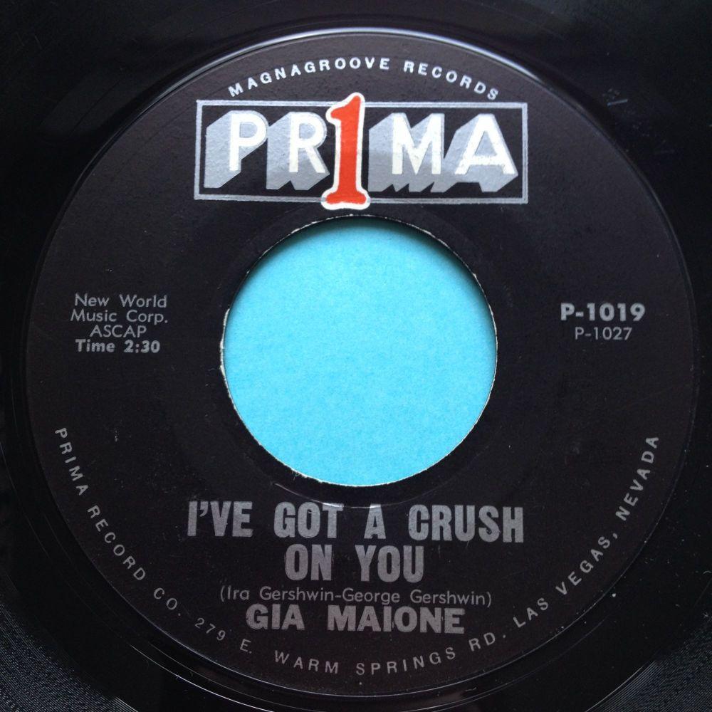 Gia Maione - I've got a crush - Prima - Ex