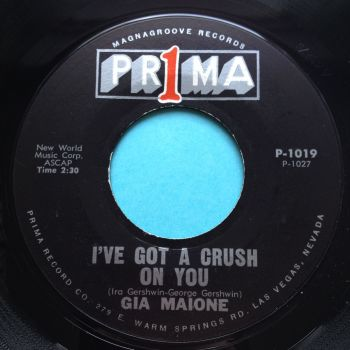 Gia Maione - I've got a crush - Prima - Ex