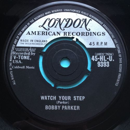 Bobby Parker - Watch your step - UK London - Ex