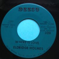 Eldridge Holmes - Where is love - Deesu - Ex