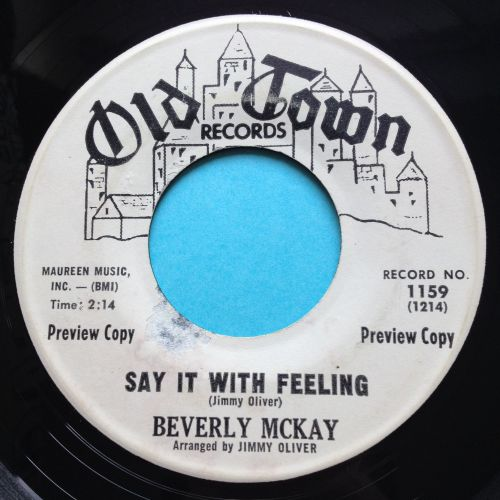 Beverly McKay - Say it with feeling b/w Conscience - Old Town promo - VG+
