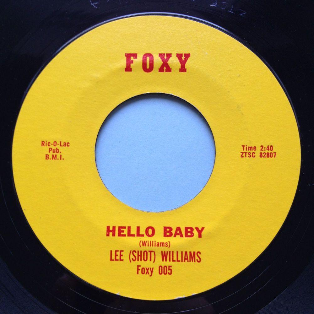 Lee (Shot) Williams - Hello Baby - Foxy - Ex