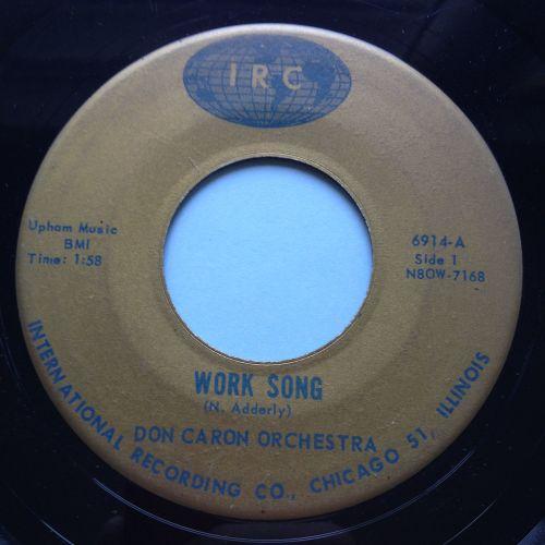 Don Caron Orchestra - Work Song - IRC - VG+