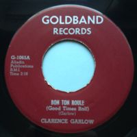 Clarence Garlow - Bon Ton Roule (Good times roll) - Goldband - Ex-