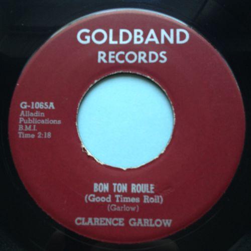 Clarence Garlow - Bon Ton Roule (Good times roll) - Goldband - Ex-