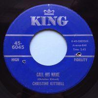 Christine Kittrell - Call his name - King - VG+