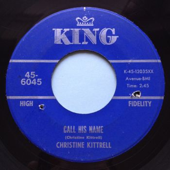 Christine Kittrell - Call his name - King - VG+