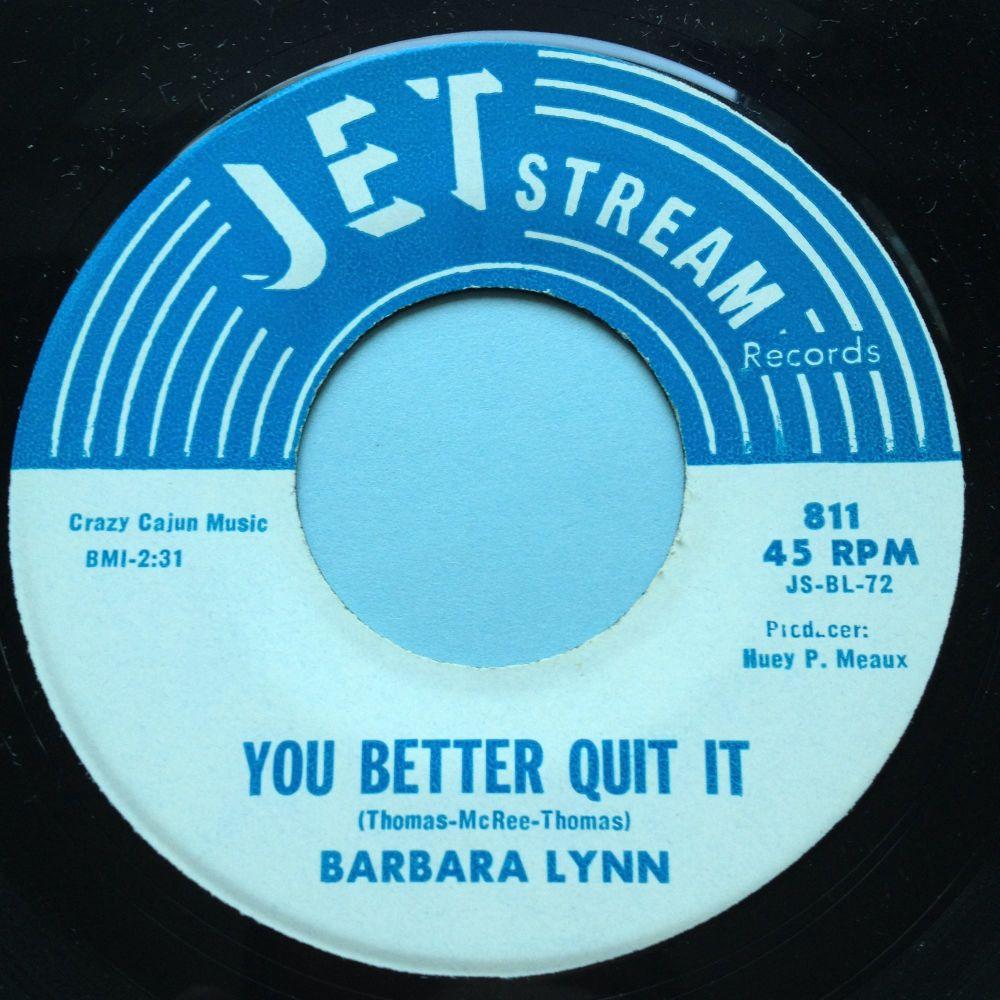 Barbara Lynn - You better quit it - Jetstream - Ex
