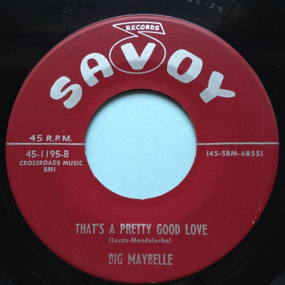 Big Maybelle - That's a pretty good love - Savoy - Ex