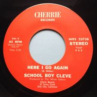 School Boy Cleve - Here I go again - Cherrie - Ex