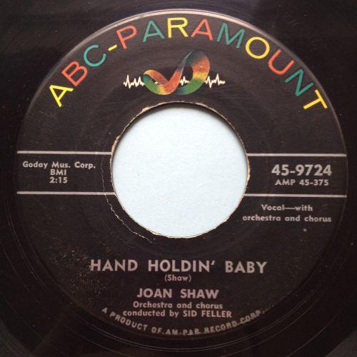 Joan Shaw - Hand Holdin' Baby - ABC - Ex