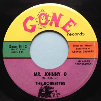 Bobbettes - Mr. Johnny Q - Gone - Ex-
