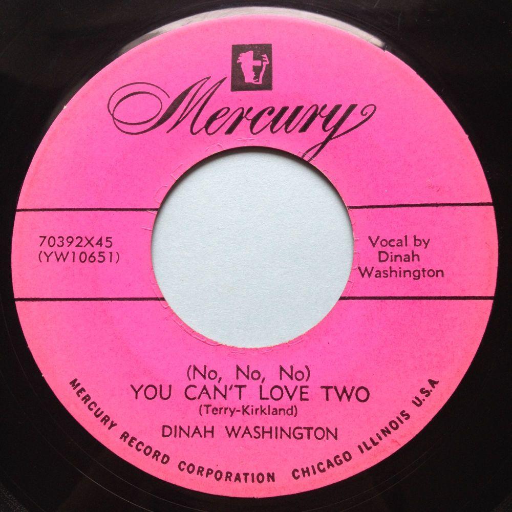 Dinah Washington - (No, No, No) You can't love two - Mercury - VG+