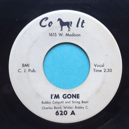Bobby Colquitt - I'm gone / Million dollar play girl - Colt - Ex