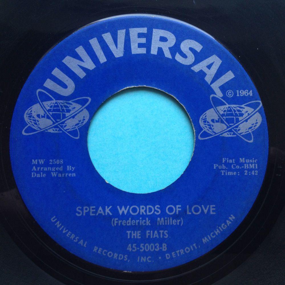 Fiats - Speak words of love - Universal - Ex