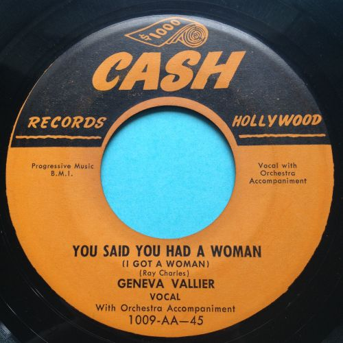 Geneva Vallier - You said you had a woman - Cash - Ex-