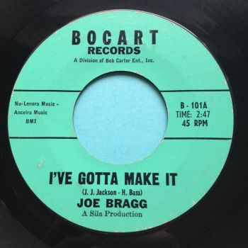 Joe Bragg - I've gotta make it - Bocart - VG+
