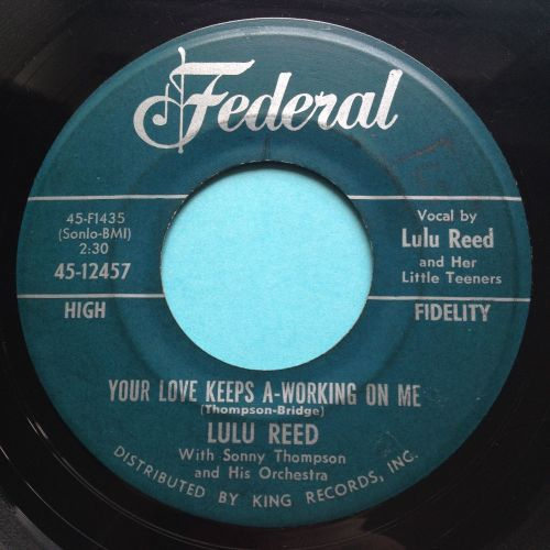 Lulu Reed - Your love keeps a-working on me - Federal - VG+