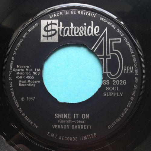 Vernon Garrett - Shine it one - UK Stateside (noc) - Ex
