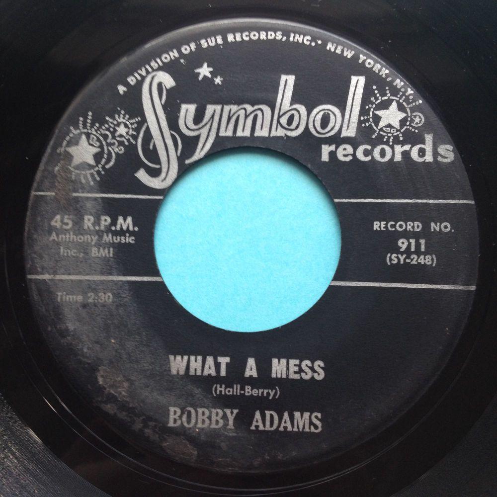 Bobby Adams - What a mess - Symbol - VG+