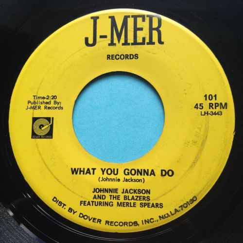 Johnnie Jackson feat Merle Spears - What you gonna do - J-Mer - Ex