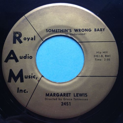 Margaret Lewis - Somethin's wrong baby - RAM - Ex (+ rare sleeve)