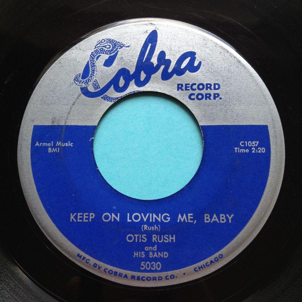 Otis Rush - Keep on loving me baby - Cobra - Ex-