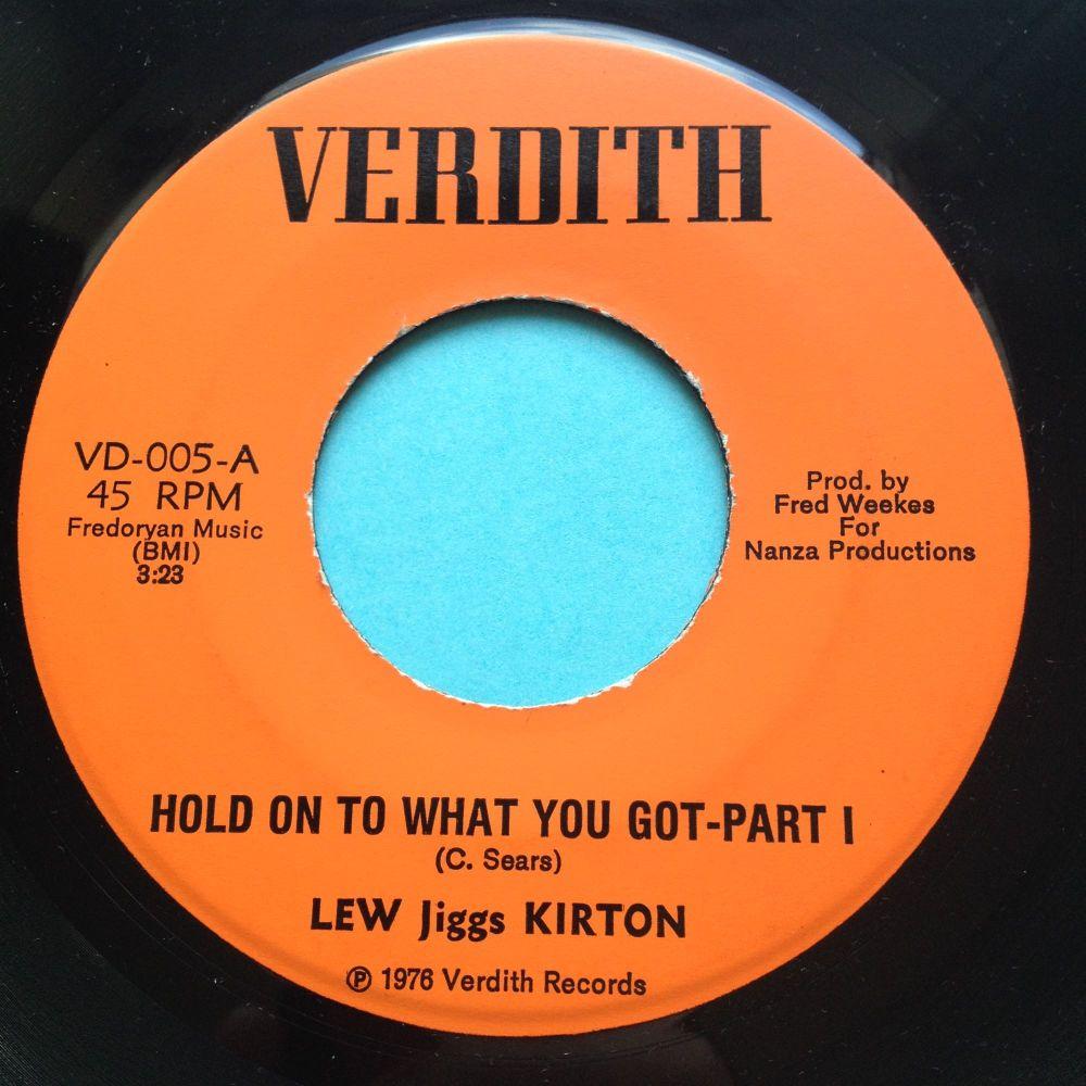 Lew Jiggs Kirton - Hold on to what you got - Verdith - Ex